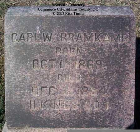 BRAMKAMP, CARL W. - Adams County, Colorado | CARL W. BRAMKAMP - Colorado Gravestone Photos
