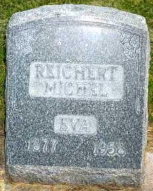 REICHERT MICHEL, EVA - Adams County, Colorado | EVA REICHERT MICHEL - Colorado Gravestone Photos