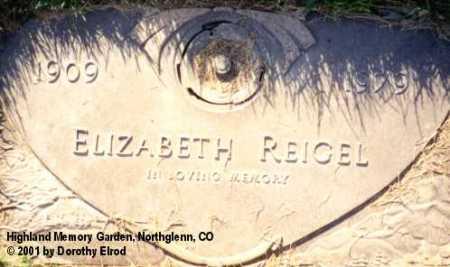 REICHERT REIGEL, ELIZABETH - Adams County, Colorado | ELIZABETH REICHERT REIGEL - Colorado Gravestone Photos