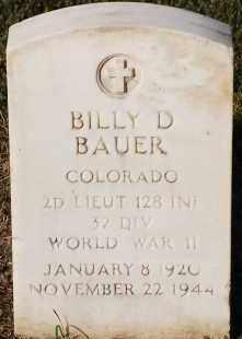BAUER, BILLY DENNIE - Arapahoe County, Colorado | BILLY DENNIE BAUER - Colorado Gravestone Photos