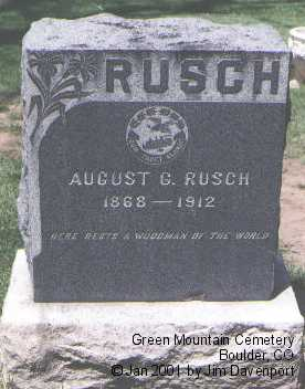 RUSCH, AUGUST G. - Boulder County, Colorado | AUGUST G. RUSCH - Colorado Gravestone Photos