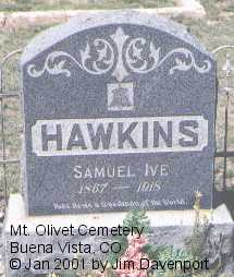 HAWKINS, SAMUEL IVE - Chaffee County, Colorado | SAMUEL IVE HAWKINS - Colorado Gravestone Photos