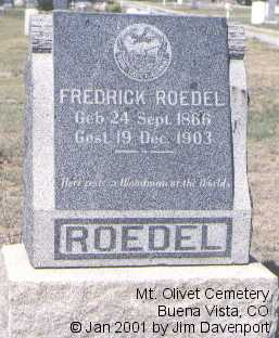 ROEDEL, FREDRICK - Chaffee County, Colorado | FREDRICK ROEDEL - Colorado Gravestone Photos