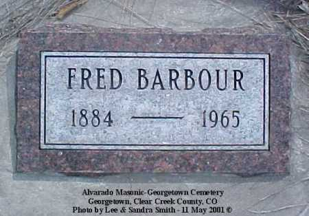 BARBOUR, FRED - Clear Creek County, Colorado | FRED BARBOUR - Colorado Gravestone Photos