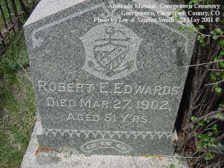 EDWARDS, ROBERT E. - Clear Creek County, Colorado   ROBERT E. EDWARDS - Colorado Gravestone Photos