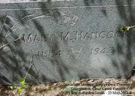 HANCOCK, MARY M. - Clear Creek County, Colorado   MARY M. HANCOCK - Colorado Gravestone Photos