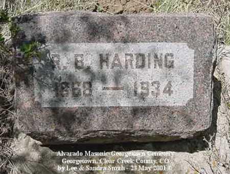HARDING, R. B. - Clear Creek County, Colorado | R. B. HARDING - Colorado Gravestone Photos