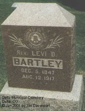 BARTLEY, REV. LEVI D. - Delta County, Colorado | REV. LEVI D. BARTLEY - Colorado Gravestone Photos
