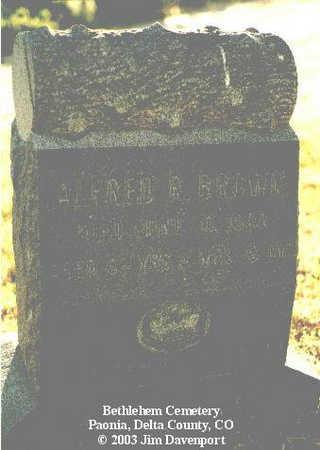 BROWN, ALFRED R. - Delta County, Colorado | ALFRED R. BROWN - Colorado Gravestone Photos