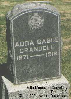 CRANDELL, ADDA GABLE - Delta County, Colorado | ADDA GABLE CRANDELL - Colorado Gravestone Photos