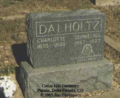 DALHOLTZ, CORNELIUS - Delta County, Colorado | CORNELIUS DALHOLTZ - Colorado Gravestone Photos