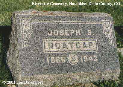 ROATCAP, JOSEPH S. - Delta County, Colorado | JOSEPH S. ROATCAP - Colorado Gravestone Photos