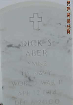 ABER, DICK S - Denver County, Colorado | DICK S ABER - Colorado Gravestone Photos