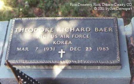 BAER, THEODORE RICHARD - Dolores County, Colorado | THEODORE RICHARD BAER - Colorado Gravestone Photos