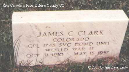 CLARK, JAMES C. - Dolores County, Colorado | JAMES C. CLARK - Colorado Gravestone Photos