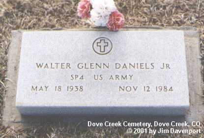 DANIELS, JR., WALTER GLENN - Dolores County, Colorado | WALTER GLENN DANIELS, JR. - Colorado Gravestone Photos