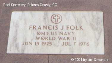 FOLK, FRANCIS J. - Dolores County, Colorado | FRANCIS J. FOLK - Colorado Gravestone Photos