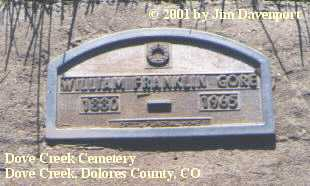 GORE, WILLIAM FRANKLIN - Dolores County, Colorado | WILLIAM FRANKLIN GORE - Colorado Gravestone Photos