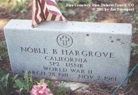 HARGROVE, NOBLE B. - Dolores County, Colorado | NOBLE B. HARGROVE - Colorado Gravestone Photos