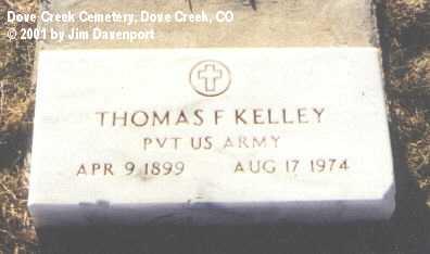 KELLEY, THOMAS F. - Dolores County, Colorado | THOMAS F. KELLEY - Colorado Gravestone Photos