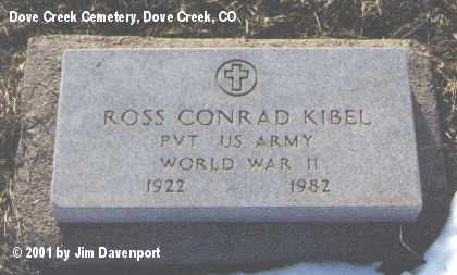 KIBEL, ROSS CONRAD - Dolores County, Colorado | ROSS CONRAD KIBEL - Colorado Gravestone Photos
