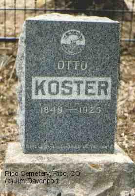 KOSTER, OTTO - Dolores County, Colorado | OTTO KOSTER - Colorado Gravestone Photos