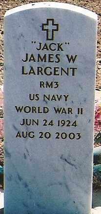 "LARGENT, JAMES W. ""JACK"" - Dolores County, Colorado | JAMES W. ""JACK"" LARGENT - Colorado Gravestone Photos"