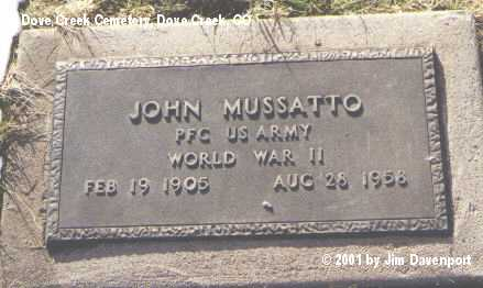 MUSSATTO, JOHN - Dolores County, Colorado | JOHN MUSSATTO - Colorado Gravestone Photos