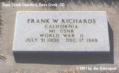 RICHARDS, FRANK W. - Dolores County, Colorado | FRANK W. RICHARDS - Colorado Gravestone Photos