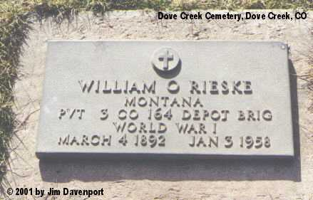 RIESKE, WILLIAM O. - Dolores County, Colorado | WILLIAM O. RIESKE - Colorado Gravestone Photos