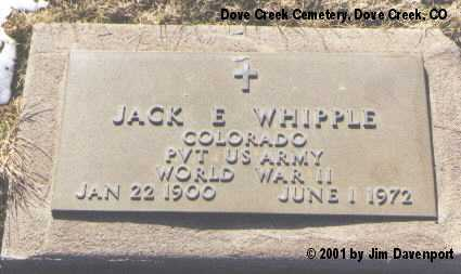 WHIPPLE, JACK E. - Dolores County, Colorado | JACK E. WHIPPLE - Colorado Gravestone Photos