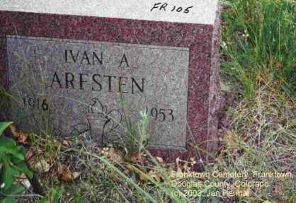 ARFSTEN, IVAN A. - Douglas County, Colorado | IVAN A. ARFSTEN - Colorado Gravestone Photos