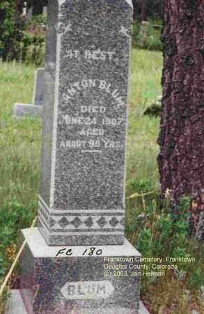 BLUM, ANTON - Douglas County, Colorado | ANTON BLUM - Colorado Gravestone Photos