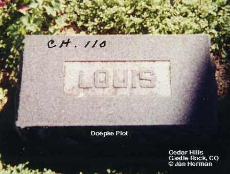 DOEPKE, LOUIS - Douglas County, Colorado | LOUIS DOEPKE - Colorado Gravestone Photos