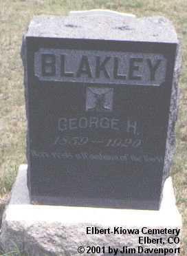 BLAKLEY, GEORGE H. - Elbert County, Colorado | GEORGE H. BLAKLEY - Colorado Gravestone Photos