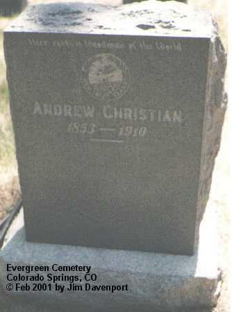 CHRISTIAN, ANDREW - El Paso County, Colorado | ANDREW CHRISTIAN - Colorado Gravestone Photos