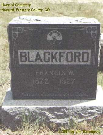 BLACKFORD, FRANCIS W. - Fremont County, Colorado | FRANCIS W. BLACKFORD - Colorado Gravestone Photos