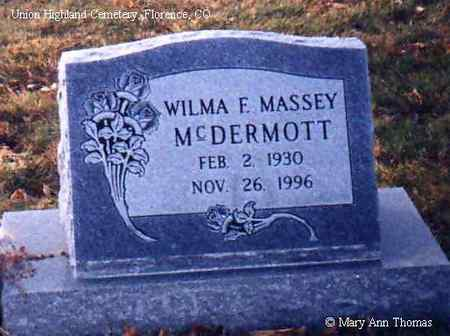 MCDERMOTT, WILMA MASSEY - Fremont County, Colorado | WILMA MASSEY MCDERMOTT - Colorado Gravestone Photos