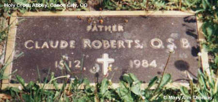 ROBERTS, CLAUDE - Fremont County, Colorado | CLAUDE ROBERTS - Colorado Gravestone Photos