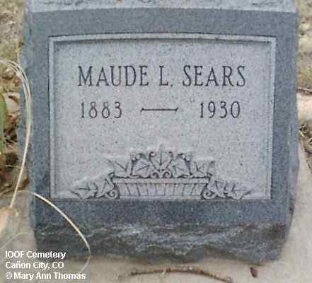 SEARS, MAUDE L. - Fremont County, Colorado | MAUDE L. SEARS - Colorado Gravestone Photos