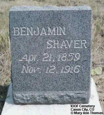 SHAVER, BENJAMIN - Fremont County, Colorado | BENJAMIN SHAVER - Colorado Gravestone Photos