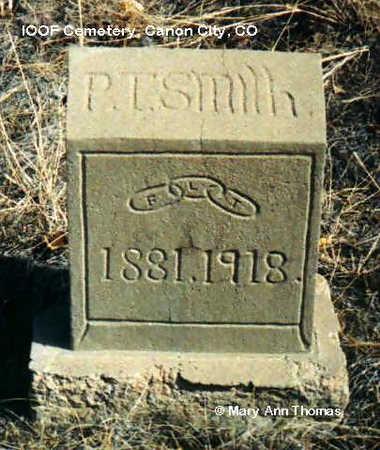 SMITH, P. T. - Fremont County, Colorado | P. T. SMITH - Colorado Gravestone Photos