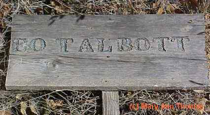 TALBOT, E. O. - Fremont County, Colorado | E. O. TALBOT - Colorado Gravestone Photos