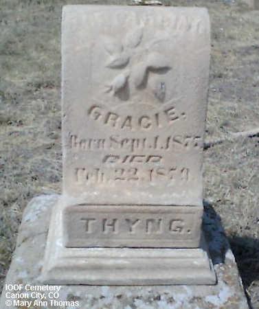 THYNG, GRACIE - Fremont County, Colorado | GRACIE THYNG - Colorado Gravestone Photos