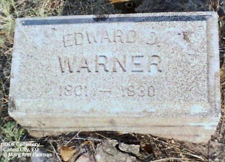 WARNER, EDWARD D. - Fremont County, Colorado | EDWARD D. WARNER - Colorado Gravestone Photos