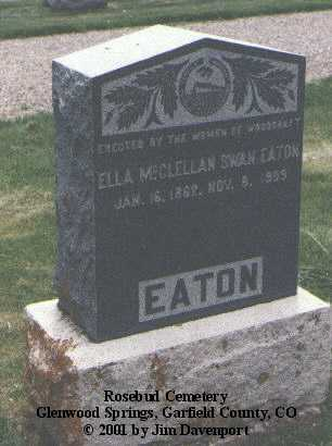 EATON, ELLA MCCLELLAN SWAN - Garfield County, Colorado | ELLA MCCLELLAN SWAN EATON - Colorado Gravestone Photos