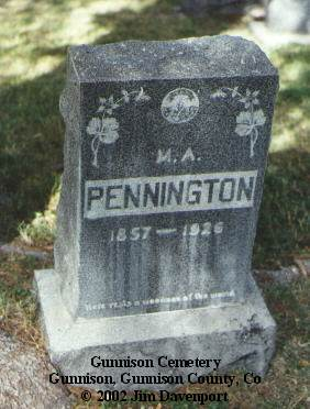 PENNINGTON, M. A. - Gunnison County, Colorado | M. A. PENNINGTON - Colorado Gravestone Photos