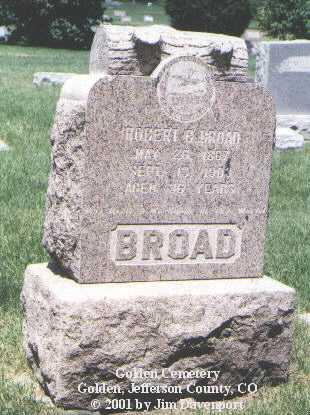 BROAD, ROBERT B. - Jefferson County, Colorado | ROBERT B. BROAD - Colorado Gravestone Photos