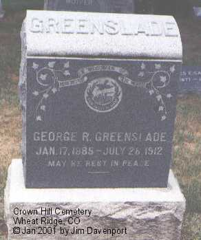 GREENSLADE, GEORGE R. - Jefferson County, Colorado | GEORGE R. GREENSLADE - Colorado Gravestone Photos