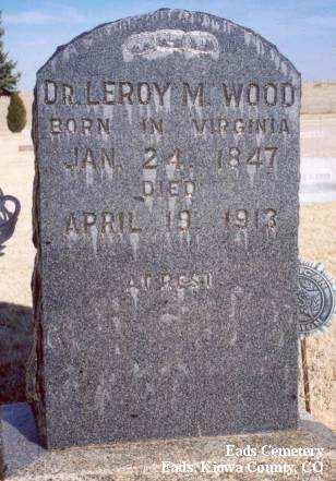 WOOD, DR. LEROY M. - Kiowa County, Colorado | DR. LEROY M. WOOD - Colorado Gravestone Photos